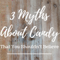 Candy Myths